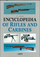 Encyclopedia of Rifles and Carbines