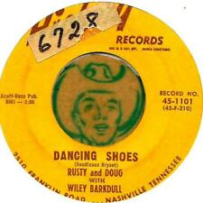 RUSTY & DOUG  WILEY BAKDULL DANCING SHOES ROCKABILLY SWAMP CAJUN BOPPER 45 RPM