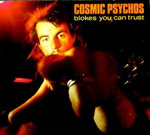 CD COSMIC PSYCHOS - blokes you can trust, vg+/vg+