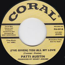 Northern Soul-PATTI AUSTIN-(I've Given) You All My Love / This Thing Called Love