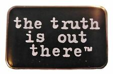 """The X-Files TV Series """"Truth is out There"""" Logo Metal Enamel Finish 1"""" Wide Pin"""