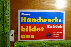 Alter Aufkleber DIESER HANDWERKS BETRIEB BILDET AUS HWK Pfalz