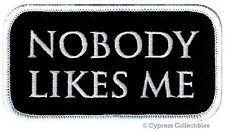 NOBODY LIKES ME iron-on BIKER PATCH embroidered LONE WOLF INDEPENDENT RIDER VEST