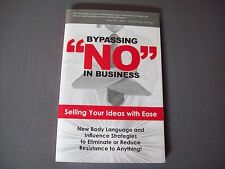 """Bypassing """"No"""" In Business Harlan Goerger Vincent Harris Selling Your Ideas"""