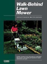Walk-Behind Lawn Mower Service manual . 5th Edition