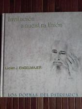 Invitación a Nuestra Unión- Lucien J. Engelmajer (Los Poemas del Patriarca)