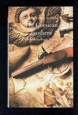 Dumas, Alexandre; The Corsican Brothers. Hesperus Press 2008 VG