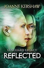 Vanguard Legacy: Reflected: Volume 2, Kershaw, Joanne, Good Used  Book