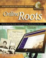 Online Roots: How to Discover Your Family's History and Heritage With-ExLibrary