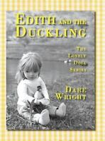 The Lonely Doll: Edith and the Duckling by Dare Wright (2015, Hardcover)