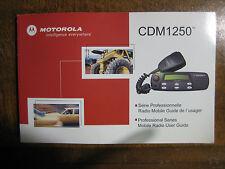Motorola CDM1250 User Guide Nice! CDM 1250