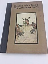 Howard Pyle's Book of The Spirit of America with Merle Johnson 1923 Hardcover