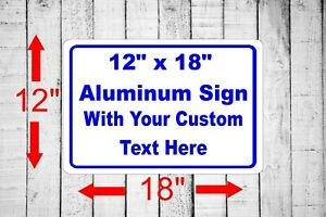 """Personalized 12"""" x 18"""" Aluminum Metal Sign Customized Your Custom Text word SQ32"""