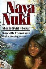 Naya Nuki: Shoshoni Girl Who Ran Thomsasma