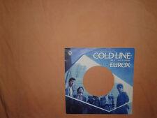 Eurox – Cold Line - Copertina Forata Per Disco Vinile 45 Giri