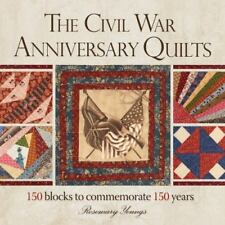 THE CIVIL WAR ANNIVERSARY QUILTS - AN AWESOME QUILT BOOK