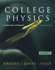 College Physics: A Strategic Approach Volume 2 by Knight, Jones & Field, 2nd Ed.