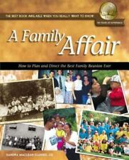 NEW - A Family Affair: How to Plan and Direct the Best Family Reunion Ever