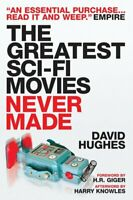 The greatest sci-fi movies never made by David Hughes (Paperback) Amazing Value