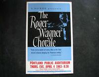 "1963 ROGER WAGNER CHORALE Window Card Concert Poster 14x22"" vintage SOL HUROK"