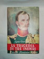 """E.C.Corti """"La tragedia di tre imperi"""", Mondadori prima edizione 1951 Antikidea"""