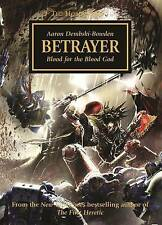 NEW Betrayer (Horus Heresy) by Aaron Dembski-Bowden