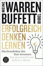 Erfolgreich denken lernen - Meine Warren-Buffett-Bibel von Robert L. Bloch...