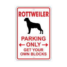 Rottweiler Dog Owner Parking Only Novelty Aluminum 8x12 Metal Sign