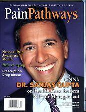 Pain Pathways Magazine Fall 2009 Dr. Sanjay Gupta EX 040317nonjhe