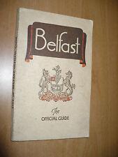 GUIDA TURISTICA IRLANDA THE CITY OF BELFAST OFFICIAL GUIDE 1930-1931 ED.J.BURROW