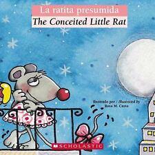 La ratita presumida  The Conceited Little Rat (Bilingual Tales) (Spani-ExLibrary