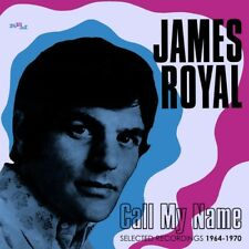James Royal - Call My Name: Selected Recordings 1964-1970 [New CD] UK - Import