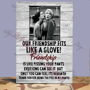 Personalised Friends,Friendship,Glove-Piss in your Pants FUNNY gift,Wooden Sign