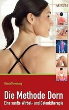 Die Methode Dorn: Eine sanfte Wirbel- und Gelenktherapie... | Buch | Zustand gut