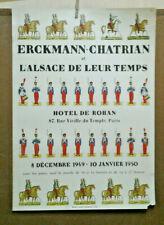 AFFICHE ANCIENNE EXPOSITION ERCKMANN CHATRIAN ALSACE 1950 MILITAIRE