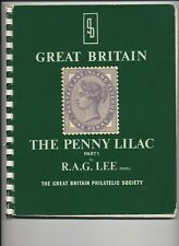 'GREAT BRITAIN THE PENNY LILAC PART 1' BY R.A.G.LEE