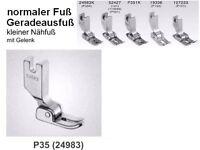 Normaler Nähfuß Geradeausfuß für Industrienähmaschine, Fuß P35 Kennenlern Angeb.