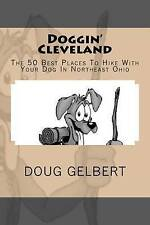 Doggin' Cleveland: The 50 Best Places To Hike With Your Dog In Northeast Ohio