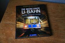 Die Münchner U-Bahn, GeraMond 2012, 136 Seiten, gebundene Ausgabe