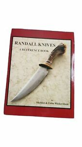 Randall Knife/ Knives a Reference Book Sheldon & Edna Wickersham Mint Condition