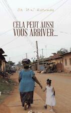 Cela Peut Aussi Vous Arriver... (Paperback or Softback)