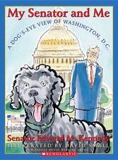 A My Senator and Me: A Dog's Eye View of Washington, D.C.