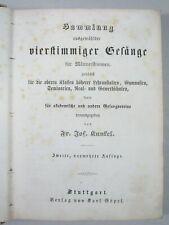KUNKEL: SAMMLUNG VIERSTIMMIGER GESÄNGE, Liederbuch Männergesang 1858, Noten
