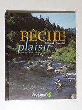 Pêche plaisir par Pascal Durantel ( bambou, truite, saumon, moulinet  )