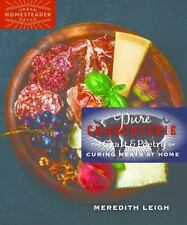 Pure Charcuterie: The Craft and Poetry of Curing Meats at Home: By Leigh, Mer...