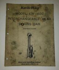 Kwik-Way Model FW-1500 Interchangeable Head Boring Bar Instruction Manual