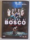 DVD - IN FONDO AL BOSCO. DEEP IN THE WOODS - 2000 - A8