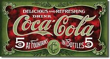 """Drink Coca Cola Refreshing & Delicious Fountains $ Bottles 8.5"""" X 16"""" Metal Sign"""