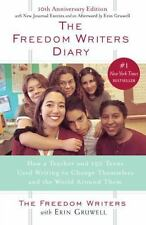 The Freedom Writers Diary: How a Teacher and 150 Teens Used Writing to Change