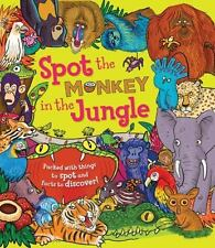 Spot the Monkey in the Jungle: Packed with things to spot and facts to discover